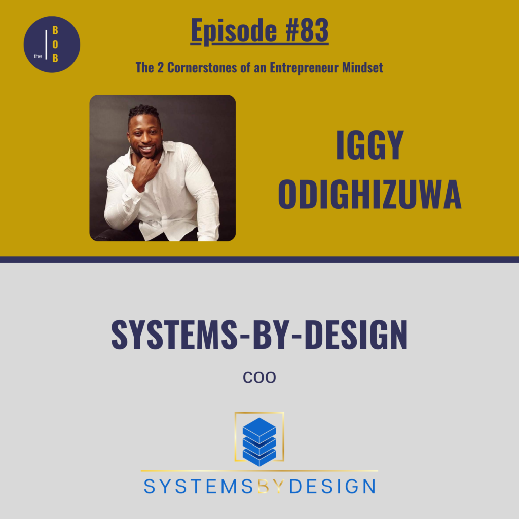 Iggy Odighizuwa Part 2 Business Over Beer Episode 83
